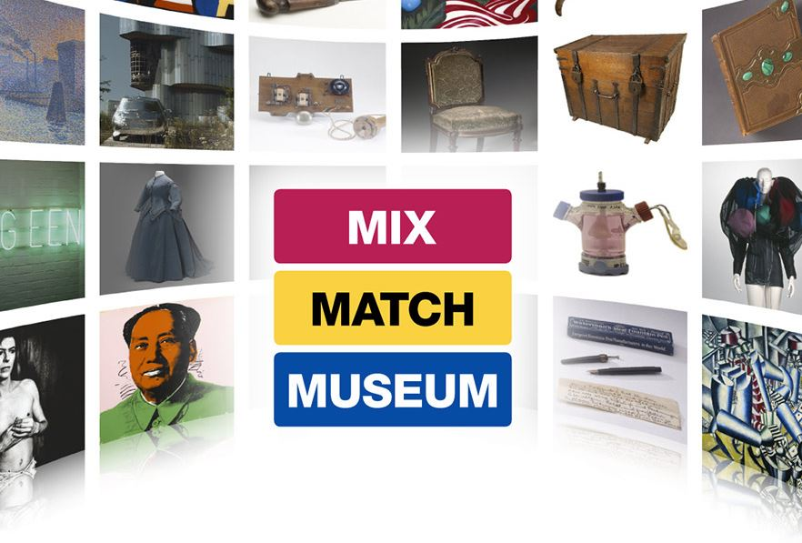 Mix, Match, Museum.