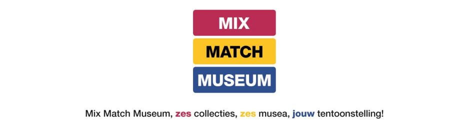 Bron: http://www.mixmatchmuseum.nl/